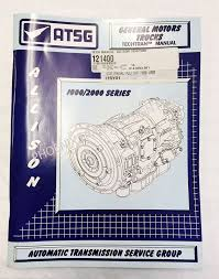 allison 1000 2000 transmission atsg service and repair manual for