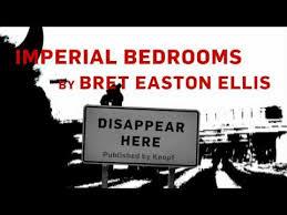 imperial bedrooms movie imperial bedrooms by bret easton ellis book trailer youtube