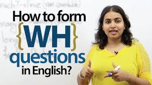 forming u0027wh u0027 questions in english spoken english u0026 grammar