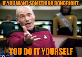 Do It Yourself Meme - picard wtf meme imgflip