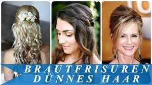 Hochsteckfrisurenen D Ne Langes Haar by Brautfrisuren Dünnes Haar