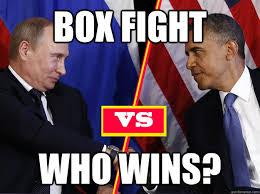 Obama Putin Meme - box fight who wins obama putin box fight boxfight quickmeme