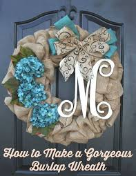 burlap wreaths how to make a gorgeous burlap wreath