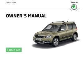 škoda Yeti Owner U0027s Manuals škoda