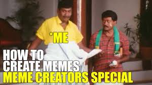 How To Create Memes - how to create a meme meme creator special ம ம create