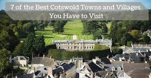 map uk villages 7 of the best cotswold towns and villages you to visit