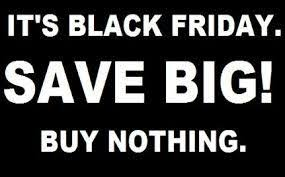 buy nothing day always the day after thanksgiving does anyone