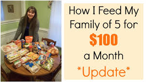 how i feed my family of 5 for 100 a month update