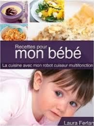 livre cuisine bébé recettes pour mon bébé la cuisine avec mon thermomix t 4 livre