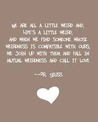 wedding quotes dr seuss would to put this in a picture frame on a plank on programs