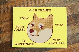 Dogee Meme - funny thank you card such thanks doge card shiba inu greeting