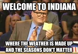 Makes No Sense Meme - 11 hilariously accurate memes about indiana