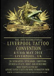 liverpool tattoo convention 2018 tickets adelphi liverpool fri