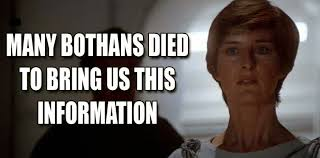 Many Bothans Died Meme - rogueone on blog