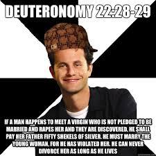 Divorce Guy Meme - deuteronomy 22 28 29 if a man happens to meet a virgin who is not