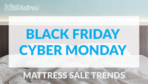 2017 black friday mattress sale trends the best mattress