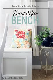 how to build a kitchen nook bench oh everything handmade
