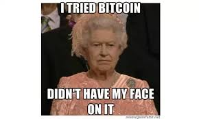 Queen Of England Meme - the queen of england is not amused about bitcoin steemit