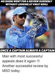 Ms Memes - ms dhoni went for a reviewsuddenly without lookingatviratkohli