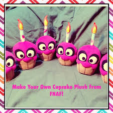 make your own plush make your own cupcake plush from fnaf