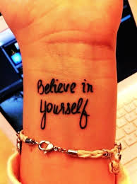 believe in yourself it s one of the most important sentence