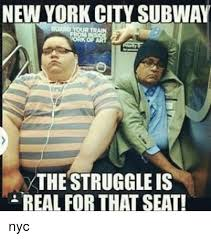 Subway Memes - new york city subway the struggle is real for that seat nyc