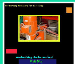 Ebay Woodworking Machinery Auctions by Woodworking Machinery Used Germany 202204 Woodworking Plans And