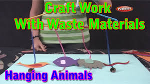 hanging animals craft work with waste materials learn craft