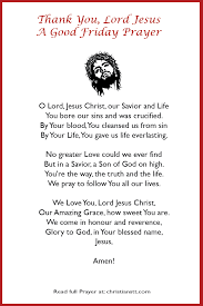 a good thanksgiving prayer thank you lord jesus christ a good friday prayer