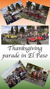 thanksgiving parade in el paso settle in el paso
