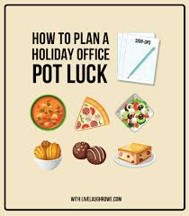 how to plan a office potluck live laugh rowe