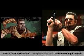 Walter Big Lebowski Meme - marcus from borderlands totally looks like john goodman walter