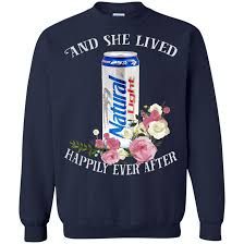 natty light t shirt and she lived happily ever after natural light t shirt hoodie