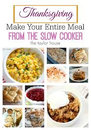 thanksgiving cooker recipes the house