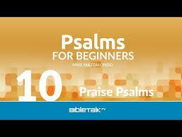 praise psalms bibletalk tv