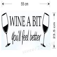 wine a bit you ll feel better wine a bit you ll feel better wall decal home decor relax