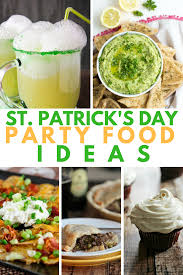 st patrick u0027s day party food ideas a grande life