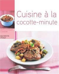 cuisine cocotte minute 9782016251324 cuisine à la cocotte minute abebooks m pastier