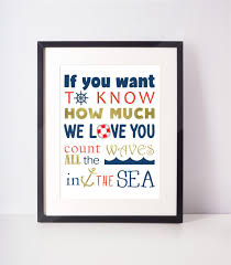 if you want to know how much we love you count all the waves