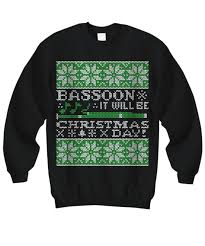band sweaters bassoon it will be day tacky sweatshirt marching
