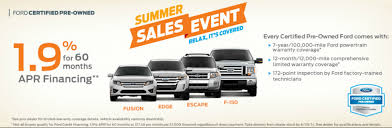 ford certified pre owned 1 9 on all ford certified pre owned vehicles during our summer