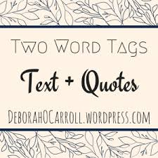 two word tags text quotes the road of a writer
