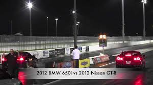 2012 bmw 650i twin turbo convertible vs 2013 nissan gt r drag