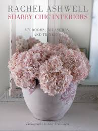 Rachel Ashwell Home by Shabby Chic Interiors My Rooms Treasures And Trinkets Rachel