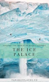 the ice palace by tarjei vesaas around the world in books