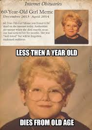 60 Year Old Girl Meme - how can the world be this cruel by ler0ytjee meme center