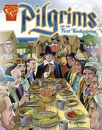 the pilgrims book the pilgrims and the thanksgiving by englar