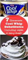 seven recipes for cool whip substitutes including vegan dairy free