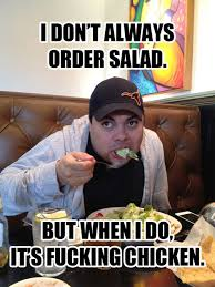Salad Meme - the chicken salad man meme belly laugh pinterest belly