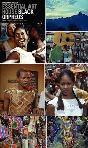Beautiful Movie Best 25 Black Orpheus Ideas On Pinterest Black Beauty Movie